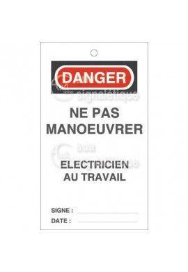 Étiquette de Sécurité - Danger Ne pas Manœuvrer