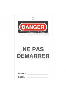 Etiquette de Sécurité - Danger Ne pas Démarrer