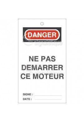 Etiquette de Sécurité - Danger Ne pas Démarrer ce Moteur