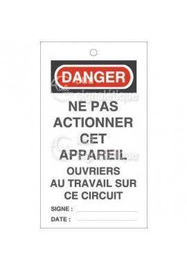 Etiquette de Sécurité - Danger Ne pas Actionner cet Appareil