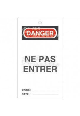 Etiquette de Sécurité - Ne pas Entrer