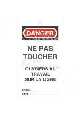 Etiquette de Sécurité - Ne pas toucher - Ouvrier au travail sur la ligne