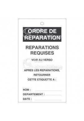 Etiquette de Sécurité - Ordres de réparations - Réparations requises