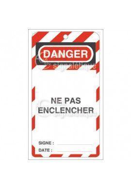 Etiquette de Sécurité - Danger ne pas enclencher V2