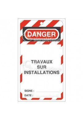 Etiquette de Sécurité - Travaux sur Installation