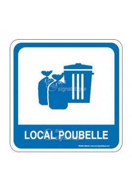 Local Poubelle PvcSign