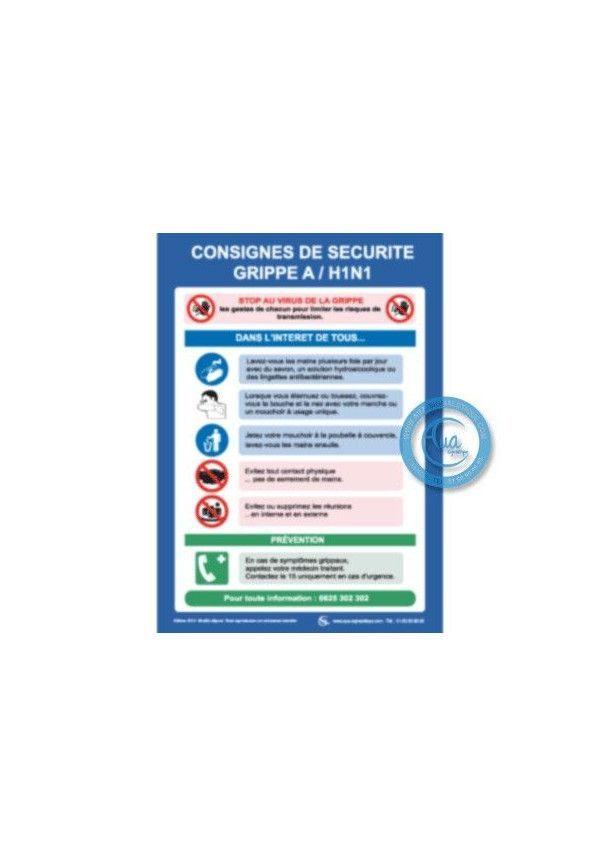 Consignes Générales contre la GRIPPE A/H1N1