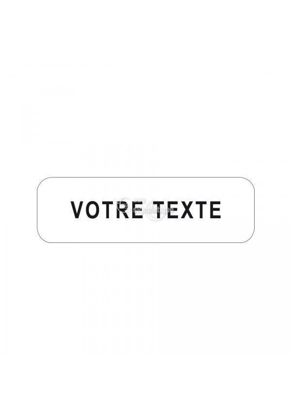 Panonceau  Votre texte - M10z