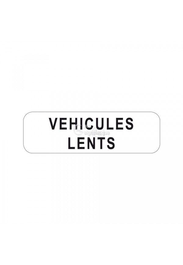 Panonceau Véhicules lents - M4e