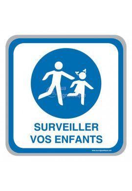 Panneau Surveiller vos enfants