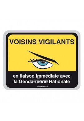 Panneau Voisins Vigilants - Gendarmerie Nationale Public