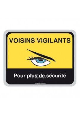 Panneau Voisins Vigilants -  Plus de sécurité - AP