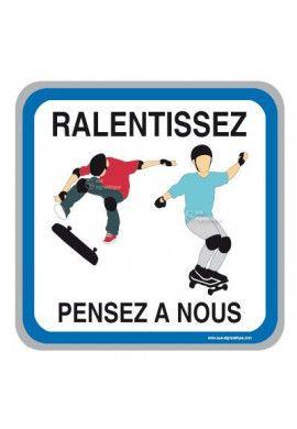 Panneau Pensez à Nous - Skate