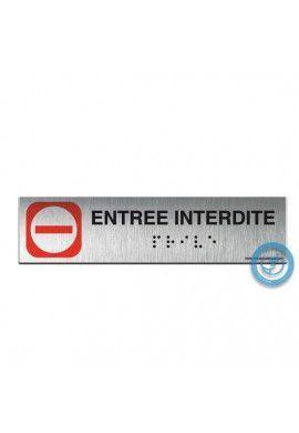 Alu Brossé - Braille - Entrée Interdite 200x50mm