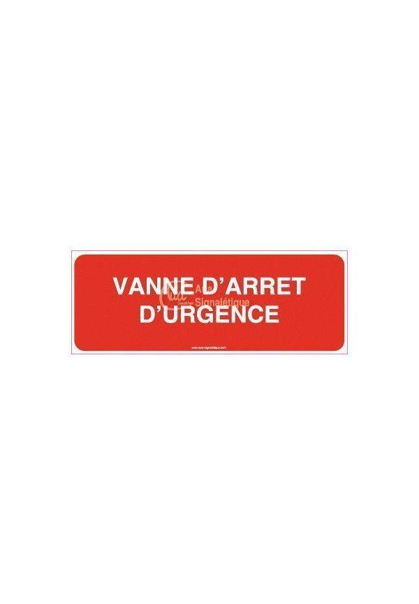 Panneau Vanne d'arrêt d'urgence