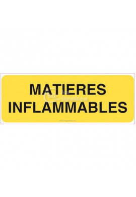 Panneau Matières inflammables - texte