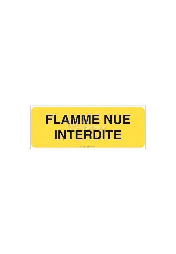Panneau Flamme nue interdite