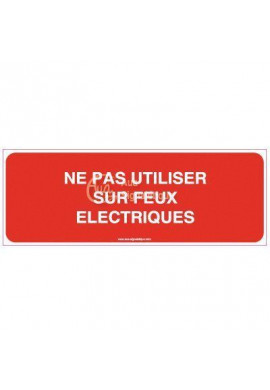 Panneau Ne pas utiliser sur feux électriques