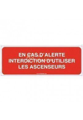 Panneau En cas d'alerte, interdiction d'utiliser les ascenseurs-B