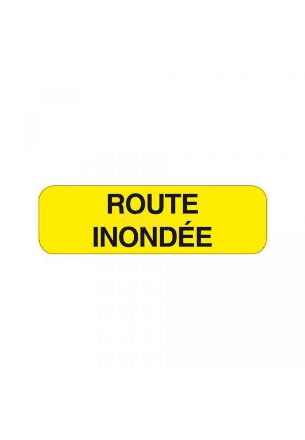 Panonceau Route Inondée KM9-21