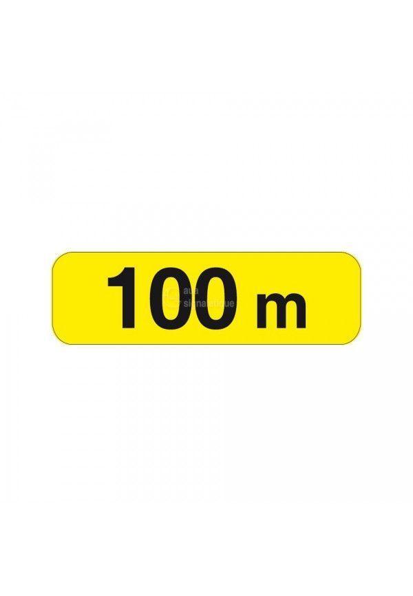 Panonceau à 100m - KM1-1