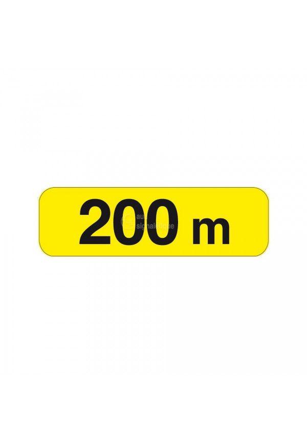 Panonceau à 200m - KM1-2