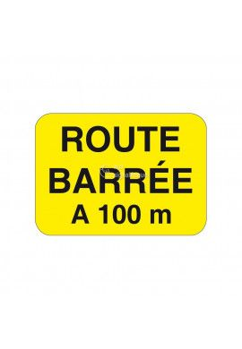 Route Barrée à 100m - KC1-RB