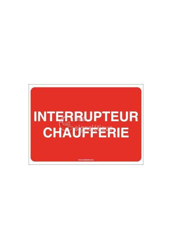 Panneau Interrupteur Chaufferie
