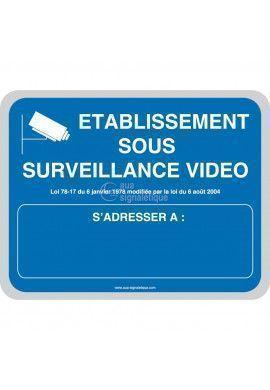 Etablissement sous surveillance vidéo