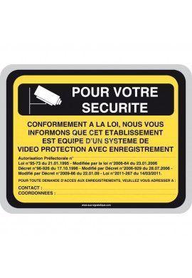 Pour votre sécurité, vidéo protection