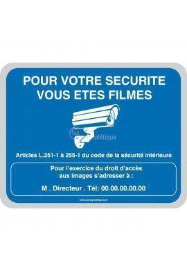Pour votre sécurité vous êtes filmés