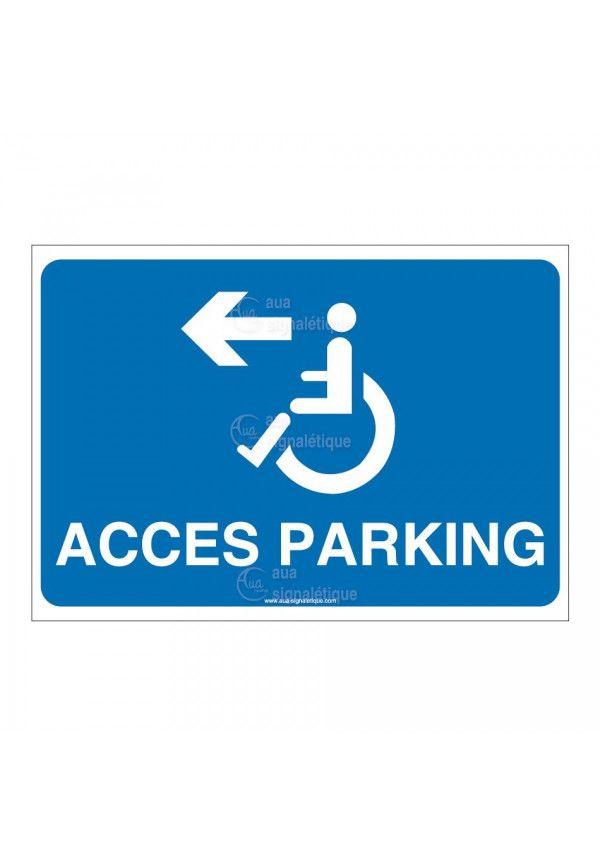 Panneau Accès Parking Gauche- AP