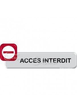 Autocollant VINYLO - Accès Interdit
