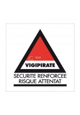 Panneau Vigipirate Sécurité Renforcée