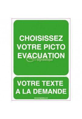 Panneau Votre Texte A La Demande - Evacuation 03