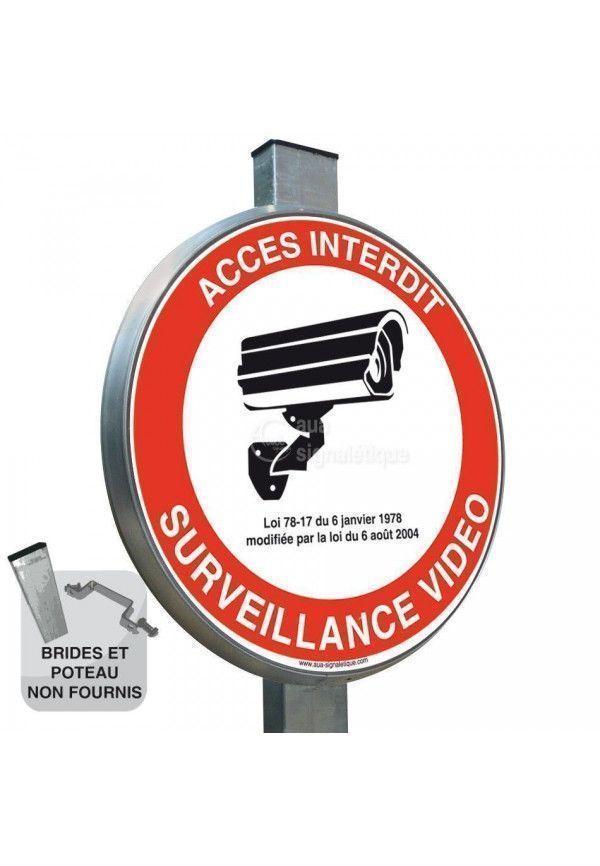 Accès Interdit Surveillance Vidéo - Panneau type routier avec rebord