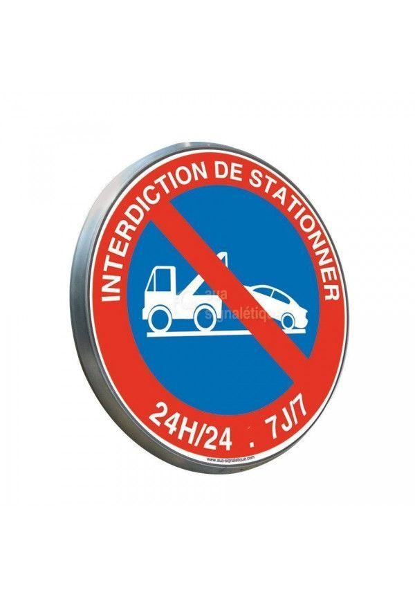 Interdiction de Stationner 24h/24 et 7J/7 - Panneau type routier avec rebord