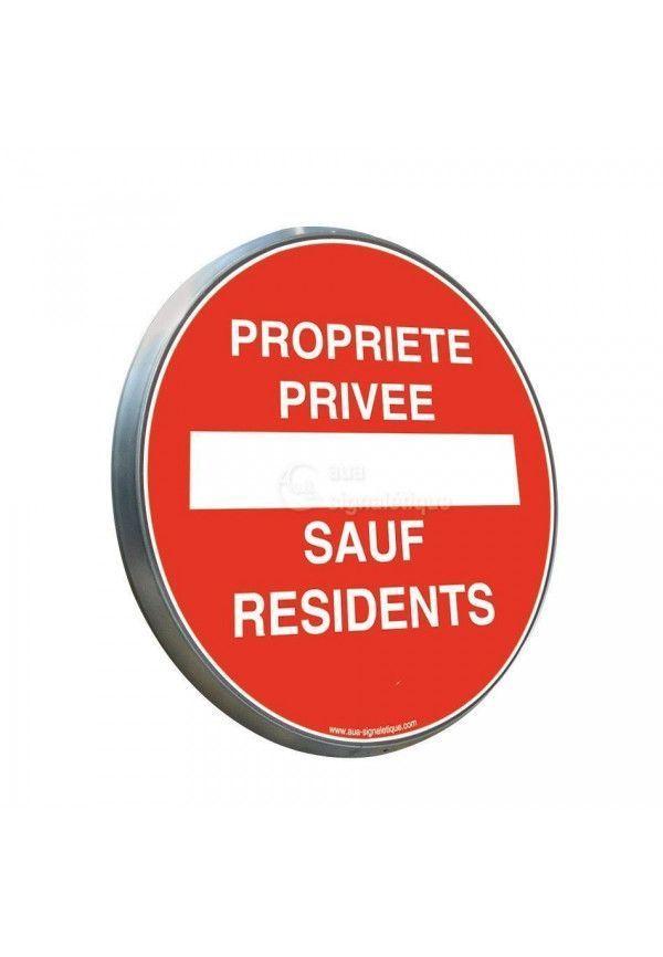 Propriété Privée Sauf Résidents - Panneau type routier avec rebord