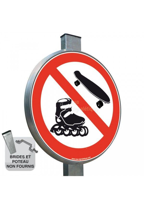 Interdiction aux Rollers & Skateboard - Panneau type routier avec rebord