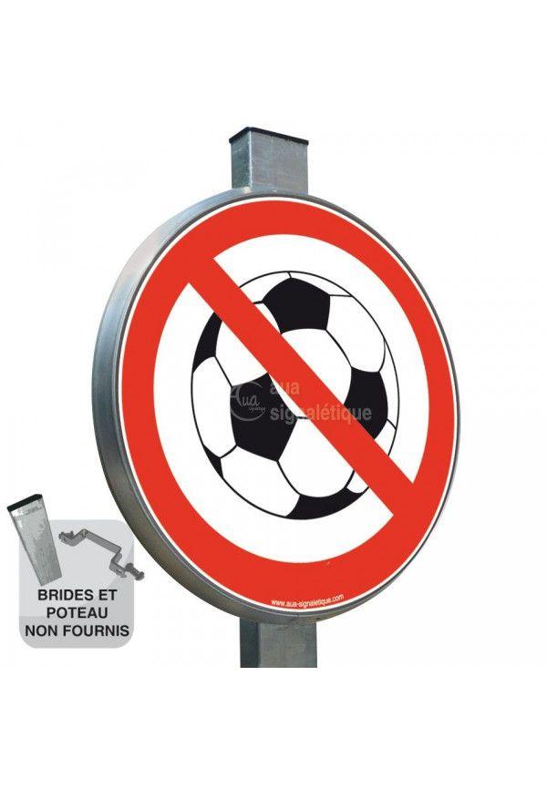 Ballon interdit - Panneau type routier avec rebord
