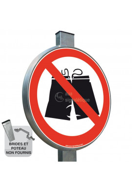 Caleçon interdit - Panneau type routier avec rebord