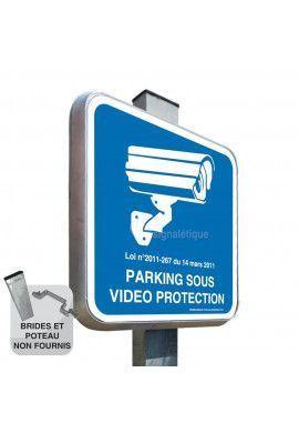 Parking Sous Vidéo Protection - Panneau type routier avec rebord