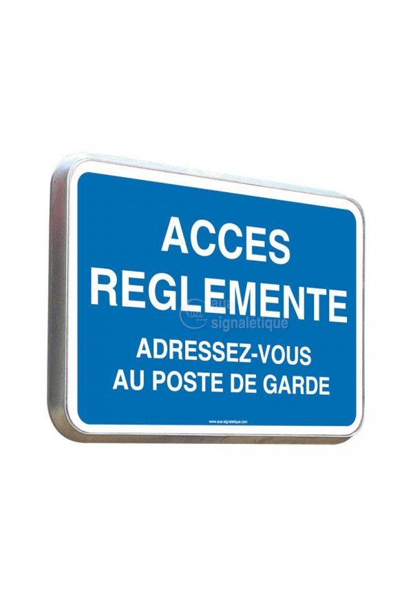 Accès Réglementé - Panneau Type Routier Avec Rebord