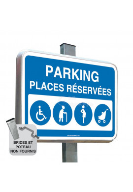Parking places réservées - Panneau Type Routier Avec Rebord