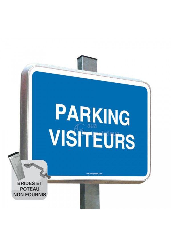 Parking Visiteurs - Panneau Type Routier Avec Rebord