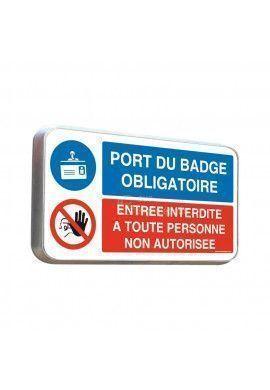 Panneau duo Port du badge obligatoire - Panneau type routier avec rebord