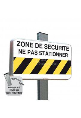 Routier - Panneau Zone de Sécurité Ne Pas Stationner