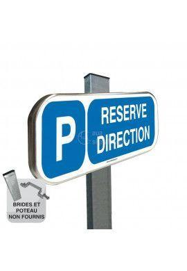 Parking Réservé Direction - Panneau aluminium type routier