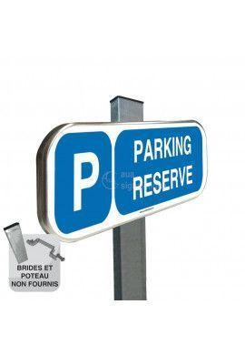 Parking Réservé - Panneau aluminium type routier