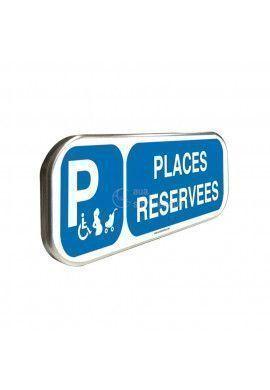 Parking Places Réservées - Panneau aluminium type routier